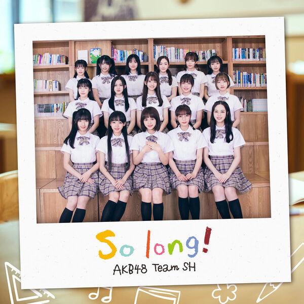 AKB48TeamSHSoLongCover