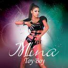 Mina - Toy Boy
