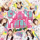 Cheeky Parade - Hands up!-CD