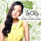 He O.Ra - Love Love Love