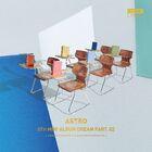 ASTRO - 5th Mini Album 'Dream Part.02