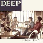 DEEP - Echo ~Yasashii Koe-CD