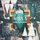 Miss $ Lo$t & Found