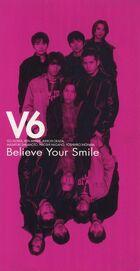 V6 - Believe Your Smile-CD