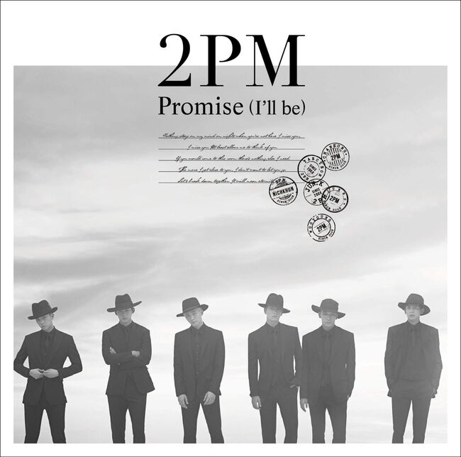 2PM - Promise (I'll Be) -Japanese Ver.-