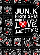 Jun. K (From 2PM) Solo Tour 2015 'Love Letter' In Makuhari Messe