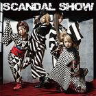 SCANDAL - SCANDAL SHOW