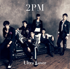2PM - Ultra Lover