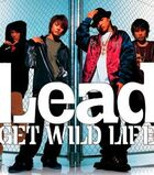 Lead - Get Wild Life