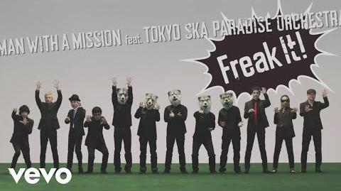 MAN WITH A MISSION - Freak It! ft