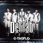 BIGFLO - Delilah (Japanese Ver.)