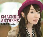 Mizuki Nana - SMASHING ANTHEMS CD