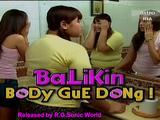 Balikin Body Gue Dong