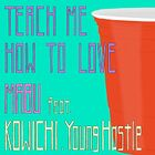 MABU - Teach Me How To Love-I-CD