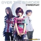 Stereopony-overtheborder1