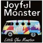 Little Glee Monster - Joyful Monster