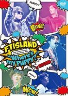 FTISLAND 5th Anniversary Autumn Tour 2015 'Where's my PUPPY?'