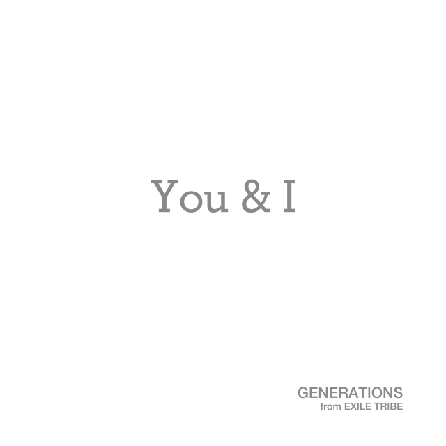 GENERATIONS - You & I-CD