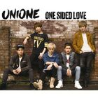 UNIONE - One Sided Love