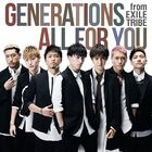 GENERATIONS - ALL FOR YOU