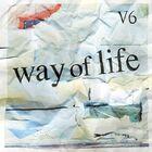 V6 - way of life-CD