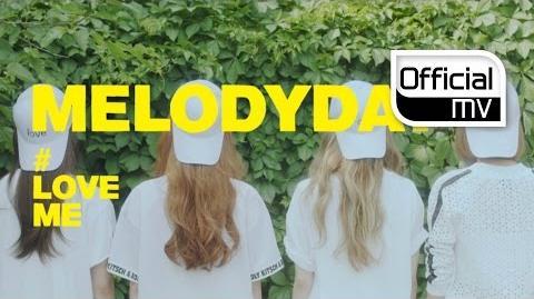 Melody Day - LoveMe