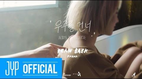 Baek Ye Rin - Across the universe