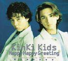 Kinki kids . Happy Happy Greeting-CD