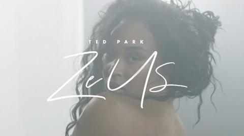 Ted Park - Zeus Official Music Video