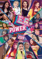 E-Girls - E.G.POWER 2019 ~POWER to the DOME~