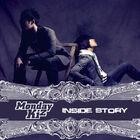 Monday Kiz - Inside Story