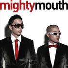 Mighty Mouthk