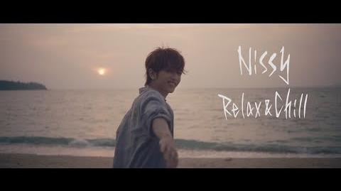 Nissy(西島隆弘) 「Relax & Chill」Music Video