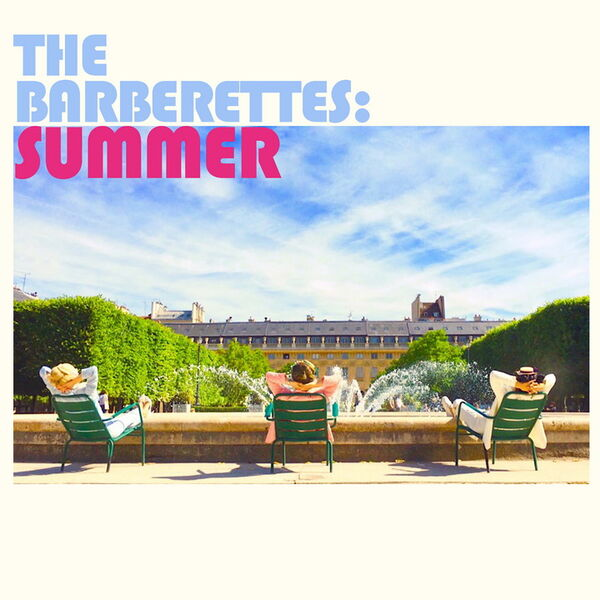 """The Barberettes """"Summer"""""""