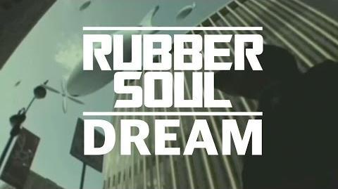 Rubber Soul - Dream x Ny Fish
