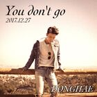 Donghae You don't go
