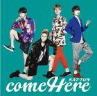 KAT-TUN Come Here