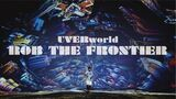 UVERworld - ROB THE FRONTIER