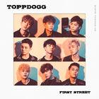 ToppDogg - First Street