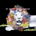 L'Arc~en~Ciel - MY HEART DRAWS A DREAM-CD