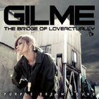 Gil Me - THE BRIDGE OF LOVE ACTUALLY