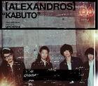 -Alexandros- - KABUTO