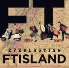 FTISLAND - EVERLASTING