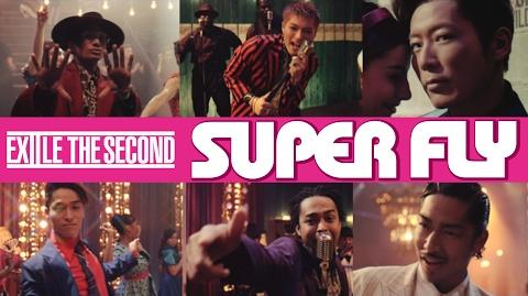 EXILE THE SECOND SUPER FLY (from NEW ALBUM 「BORN TO BE WILD」)
