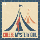 Mystery Girl-CHEEZE