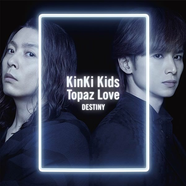 Kinki kids . Topaz Love-CD