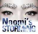 Naomi - Naomi's Storming