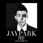 Jay Park New Breed