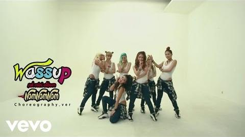 WA$$UP - Nom Nom Nom (Choreography Version)
