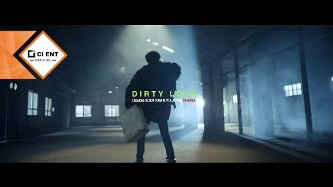 Double S 301(더블에스301) - DIRTY LOVE (MUSIC VIDEO-김규종THEMA)